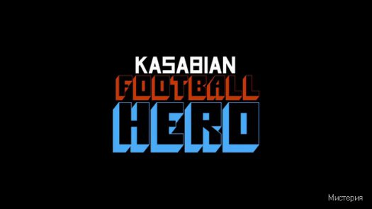 Kasbian Football Hero